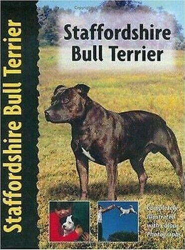 Hund Rasse Handbuch: Staffordshire Bullterrier von Frome, Jane Hogg