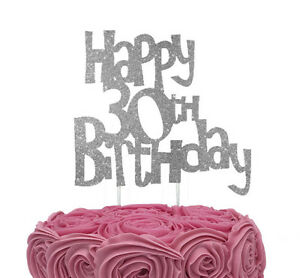 Image Is Loading Happy 30th Birthday Cake Topper Glittery Silver