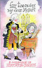 Far Too Noisy, My Dear Mozart: Collection of Historical Insults by Michael O'Mara Books Ltd (Hardback, 1997)