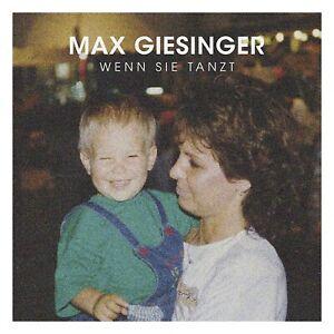 MAX-GIESINGER-WENN-SIE-TANZT-CD-SINGLE-NEU