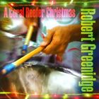 A Coral Reefer Christmas * by Robert Greenidge (CD, Oct-2010, Mailboat Records)