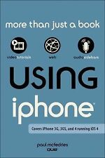Using the iPhone (covers 3G, 3Gs and 4 running iOS4)-ExLibrary