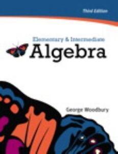 Elementary and intermediate algebra by george woodbury 2010 stock photo fandeluxe Images