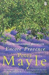 Encore Provence by Peter Mayle  Paperback Book  9780140242669  NEW - Leicester, United Kingdom - Encore Provence by Peter Mayle  Paperback Book  9780140242669  NEW - Leicester, United Kingdom