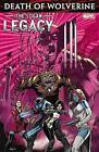 Death of Wolverine: The Logan Legacy by Charles Soule (Paperback, 2015)