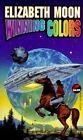 Winning Colours by Elizabeth Moon (Paperback, 1995)