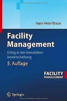 Facility Management: Erfolg in der Immobilienbewirt...   Buch   Zustand sehr gut