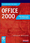 Learning to Use Office 2000 for New CLAIT and CLAIT Plus: Student Book by Angela Bessant (Mixed media product, 2002)
