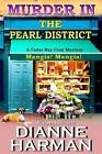 Murder in the Pearl District by Dianne Harman (Paperback / softback, 2015)