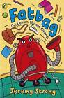 Fatbag: The Demon Vacuum Cleaner by Jeremy Strong (Paperback, 1993)
