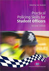 Practical Policing Skills for Student Officers by SAGE Publications Ltd (Paperback, 2007)