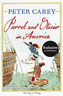 Parrot and Olivier in America by Peter Carey (Paperback, 2010)
