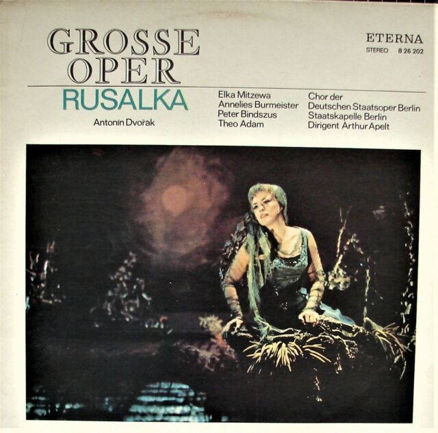 "DVORAK ""Rusalka"" (Auszüge) - MITZEWA BURMEISTER BINDSZUS ADAM - APELT - NM-"