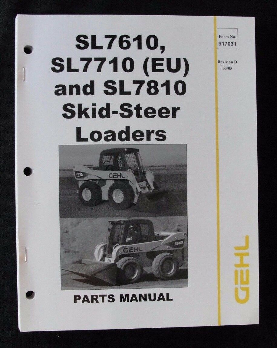 Gehl Sl7610 Sl7710 Sl7810 Skid Steer Loader Parts Manual Ebay Ford 9n Diagram