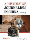 A History of Journalism in China by Benjamin C. Ma, Hanqi Fang (Hardback, 2012)