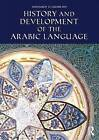 History and Development of the Arabic Language by Muhammad Al-Sharkawy (Paperback, 2016)