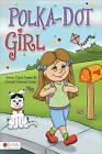 Polka-Dot Girl by Sonia Clark Foster, Christa Simone Foster (Paperback / softback, 2011)
