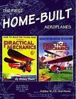 The First Home-Built Aeroplanes by Arthur W. J. G. Ord-Hume (Paperback, 2009)
