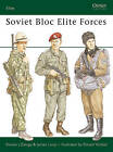 Soviet Bloc Elite Forces by James Loop, Steven Zaloga (Paperback, 1985)