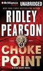 Choke Point by Ridley Pearson (CD-Audio, 2014)