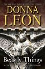 Beastly Things by Donna Leon (2012, Hardcover)