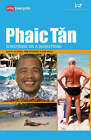 Phaic Tan: South East Asia's Forgotten Jewel by Rob Sitch, Santo Cilauro, Tom Gleisner (Paperback, 2004)
