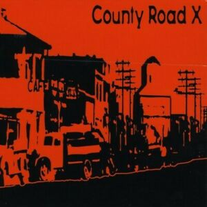 County Road X - County Road X [New CD]