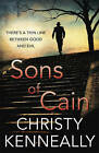Sons of Cain by Christy Kenneally (Paperback, 2013)