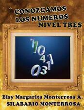 Silabario Monterrosa: Conozcamos Los Numeros Nivel Tres : Lectoescritura...