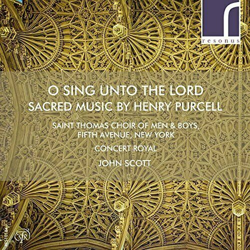 ST THOMAS CHOIR/SCOTT-PURCELL:O SING UNTO THE LORD (US IMPORT) CD NEW