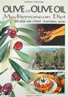 Olives and Olive Oil - Mediterranean Diet by Tsouchtidi - Raterina (Paperback, 2003)