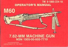 M60 7.62 MM, Machine Gun, Operator's Manual (1981 edition)