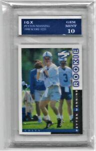 1998 SCORE #233 Peyton Manning RC GEM MINT 10 Colts Broncos 5 MVP'S SB CHAMP