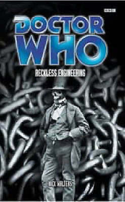1 of 1 - Doctor Who: Reckless Engineering, Good Condition Book, Nick Walters, ISBN 978056