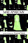 Mad Anatomy by Kimberly Nichols (Paperback / softback, 2003)