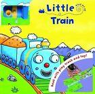 Little Train by Bonnier Books Ltd (Board book, 2009)