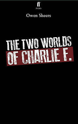 The Two Worlds of Charlie F, Sheers, Owen, Excellent