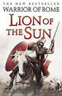 Lion of the Sun by Harry Sidebottom (Hardback, 2011)