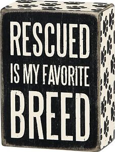 RESCUED-IS-MY-FAVORITE-BREED-Dog-Wooden-Box-Sign-3-034-x-4-034-Primitives-by-Kathy