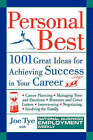 Personal Best: 1001 Great Ideas for Achieving Success in Your Career by Joe Tye, National Business Employment Weekly (Paperback, 1996)