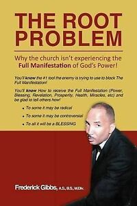 Root-Problem-Why-the-Church-Isn-t-Experiencing-the-Full-Manifestation-of-Go