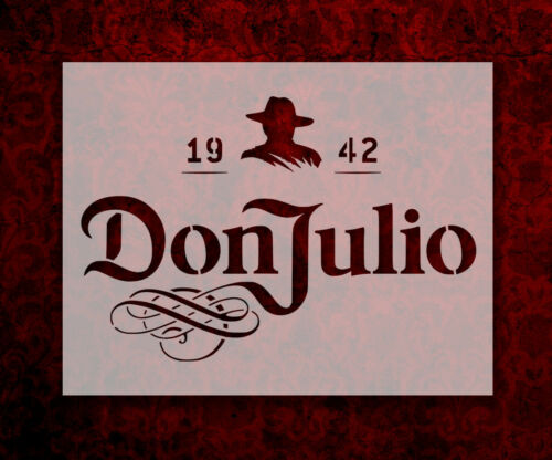 "Don Julio Tequila 8.5/"" x 11/"" Custom Stencil FAST FREE SHIPPING 653"