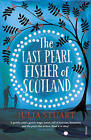 The Last Pearl Fisher of Scotland by Julia Stuart (Paperback, 2016)