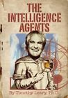 The Intelligence Agents by Timothy Leary (Paperback, 2014)