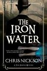 The Iron Water: A Victorian Police Procedural by Chris Nickson (Hardback, 2016)