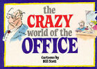 The Crazy World of the Office by Bill Stott (Paperback, 1993)