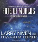 Fate of Worlds: Return from the Ringworld by Larry Niven (CD-Audio, 2012)