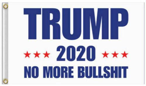 3x5 Ft Trump 2020 No More BS President Donald MAGA Flag US White