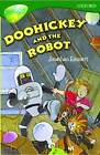 Oxford Reading Tree: Level 12: Treetops: More Stories B: Doohickey and the Robot by Pippa Goodhart, Stephen Elboz, Debbie White, Carolyn Bear, Jonathan Emmett (Paperback, 2005)
