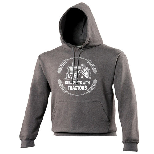 STILL PLAYS WITH TRACTORS WOMENS HOODIE hoody farmer mothers day gift present